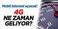 4G Mobil İnternet Hizmeti Ne Zaman Başlıyor?