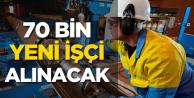 Gaziantep'te 70 Bin Yeni İşçi Alımı Yapılacak