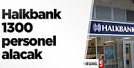 Halkbank 2018 personel alımı, şartlar neler, başvuru nasıl yapılacak