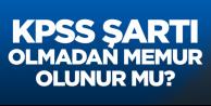 KPSS'siz memur alımı yapan kurumlar