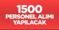 1500 sözleşmeli personel alımı yapılacak