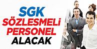 SGK Sözleşmeli Personel Alımı Yapıyor