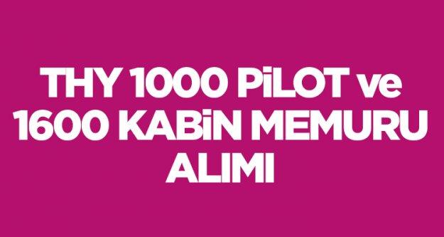 THY 1000 pilot ve 1600 kabin memuru alımı